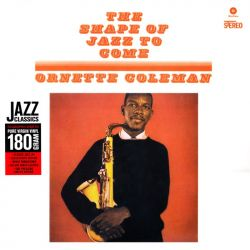 COLEMAN, ORNETTE - THE SHAPE OF JAZZ TO COME (1 LP) - DOL EDITION - 180 GRAM PRESSING