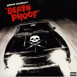 "QUENTIN TARANTINO'S ""DEATH PROOF"" (ORIGINAL SOUNDTRACK) (2 LP)"