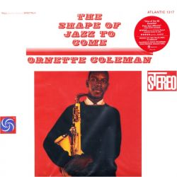 COLEMAN, ORNETTE - THE SHAPE OF JAZZ TO COME (2 LP) - 45RPM 180 GRAM PRESSING - WYDANIE AMERYKAŃSKIE - PRINTED IN CANADA