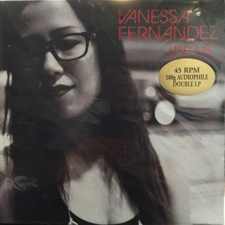 FERNANDEZ VANESSA - USE ME (2 LP) - 45RPM 180 GRAM PRESSING AUDIOPHILE LP - WYDANIE AMERYKAŃSKIE