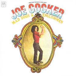 COCKER, JOE - MAD DOGS & ENGLISHMEN (2 LP) - SOUNDTRACK - 180 GRAM PRESSING - WYDANIE AMERYKAŃSKIE
