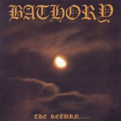 BATHORY - THE RETURN... OF THE DARKNESS AND EVIL (1LP)