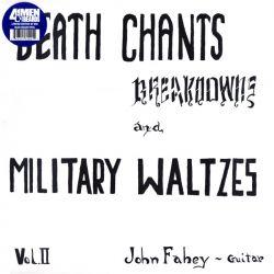 FAHEY, JOHN - DEATH CHANTS BREAKDOWNS AND MILITARY WALTZES (2 LP) - LIMITED BLUE VINYL EDITION - WYDANIE AMERYKAŃSKIE