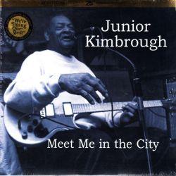 KIMBROUGH, JUNIOR - MEET ME IN THE CITY (1 LP) - WYDANIE AMERYKAŃSKIE