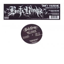 "BUSTA RHYMES - DON'T TOUCH ME (THROW DA WATER ON'EM) (12"" SINGLE)"