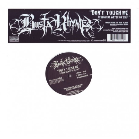 """BUSTA RHYMES - DON\'T TOUCH ME (THROW DA WATER ON\'EM) (12\"""" SINGLE)"""
