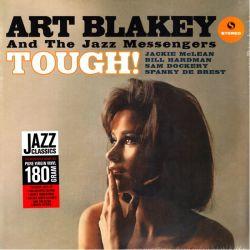 BLAKEY, ART - TOUGH! (1LP) - 180 GRAM PRESSING