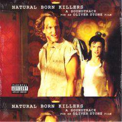 NATURAL BORN KILLERS [URODZENI MORDERCY] (2 LP) - A SOUNDTRACK FOR AN OLIVER STONE FILM - WYDANIE AMERYKAŃSKIE