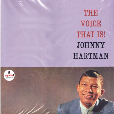 HARTMAN, JOHNNY - THE VOICE THAT IS! (2 LP) - 45RPM - ANALOGUE PRODUCTIONS EDITION - 180 GRAM PRESSING - WYDANIE AMERYKAŃSKIE