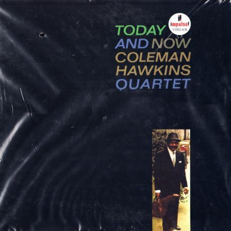 HAWKINS, COLEMAN QUARTET - TODAY AND NOW (2 LP) - 45RPM - ANALOGUE PRODUCTIONS - 180 GRAM PRESSING - WYDANIE AMERYKAŃSKIE