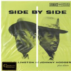 ELLINGTON, DUKE & JOHNNY HODGES - SIDE BY SIDE - 45RPM - ANALOGUE PRODUCTIONS - 200 GRAM PRESSING - WYDANIE AMERYKAŃSKIE