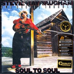 VAUGHAN, STEVIE RAY - SOUL TO SOUL (2 LP) - 45RPM - ANALOGUE PRODUCTIONS - 200 GRAM PRESSING - WYDANIE AMERYKAŃSKIE