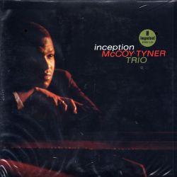 TYNER, MCCOY TRIO - INCEPTION (2 LP) - 45RPM - ANALOGUE PRODUCTIONS EDITION - 180 GRAM PRESSING - WYDANIE AMERYKAŃSKIE