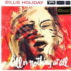 HOLIDAY, BILLIE - ALL OR NOTHING AT ALL (2 LP) - 45RPM - ANALOGUE PRODUCTIONS - 180 GRAM MONO PRESSING - WYDANIE AMERYKAŃSKIE