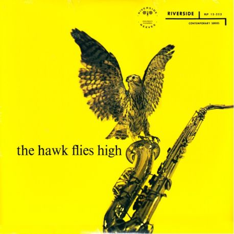 HAWKINS, COLEMAN - THE HAWK FLIES HIGH (1LP)
