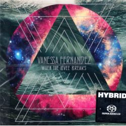 FERNANDEZ, VANESSA - WHEN THE LEVEE BREAKS (1 SACD) - ANALOGUE PRODUCTIONS - WYDANIE AMERYKAŃSKIE