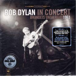 DYLAN, BOB - IN CONCERT - BRANDEIS UNIVERSITY 1963 (1 LP) - 180 GRAM MONO PRESSING