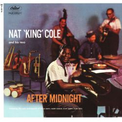 COLE, NAT 'KING' AND HIS TRIO - AFTER MIDNIGHT (1 SACD) - MONO - WYDANIE AMERYKAŃSKIE