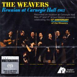 WEAVERS, THE - REUNION AT CARNEGIE HALL - 1963 (1 SACD) - WYDANIE AMERYKAŃSKIE