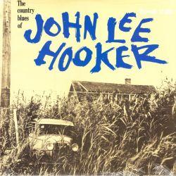 HOOKER, JOHN LEE - THE COUNTRY BLUES OF JOHN LEE HOOKER (1 LP) - WYDANIE AMERYKAŃSKIE