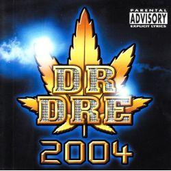 DR. DRE - 2004 (2CD)