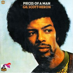 SCOTT-HERON, GIL - PIECES OF A MAN (1 LP)