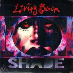 LIVING COLOUR - SHADE (1 LP)