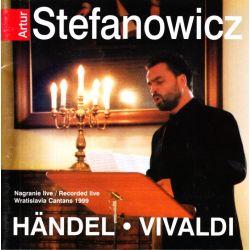 STEFANOWICZ, ARTUR - HANDEL, VIVALDI (1 CD)