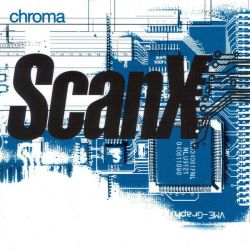 SCAN X - CHROMA (1 CD)