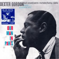 GORDON, DEXTER – OUR MAN IN PARIS (1 LP) - MUSIC MATTERS - 180 GRAM PRESSING - WYDANIE AMERYKAŃSKIE