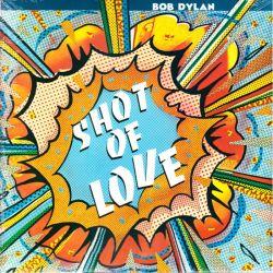 DYLAN, BOB - SHOT OF LOVE (1 LP) - WYDANIE AMERYKAŃSKIE