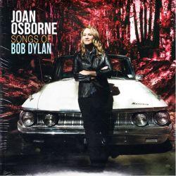 OSBORNE, JOAN - SONGS OF BOB DYLAN (2LP) - WYDANIE AMERYKAŃSKIE