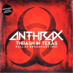 ANTHRAX - THRASH IN TEXAS (2 LP) - LIMITED EDITION 180 GRAM COLOURED VINYL PRESSING