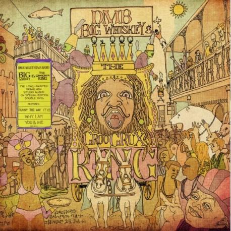 DAVE MATTHEWS BAND - BIG WHISKEY & THE GROOGRUX KING (2LP)