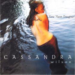 WILSON, CASSANDRA - NEW MOON DAUGHTER (2 LP) - WYDANIE AMERYKAŃSKIE