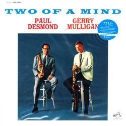 DESMOND, PAUL & GERRY MULLIGAN - TWO OF A MIND (1 LP) - MONO EDITION - WYDANIE AMERYKAŃSKIE