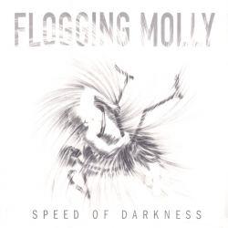 FLOGGING MOLLY - SPEED OF DARKNESS (1 LP) - WYDANIE AMERYKAŃSKIE