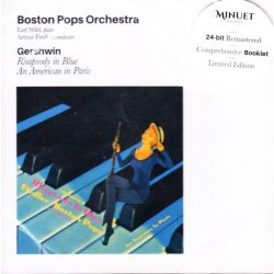 GERSHWIN, GEORGE - RHAPSODY IN BLUE / AMERICAN IN PARIS - BOSTON POPS ORCHESTRA (1 CD)