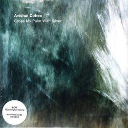 COHEN, AVISHAI - CROSS MY PALM WITH SILVER (1 LP + MP3 DOWNLOAD) - 180 GRAM PRESSING