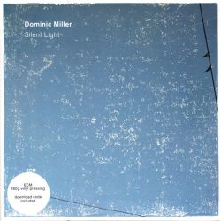 MILLER DOMINIC - SILENT LIGHT (1 LP + MP3 DOWNLOAD) - 180 GRAM PRESSING