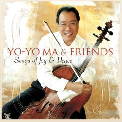 MA, YO-YO & FRIENDS - SONGS OF JOY & PEACE (1 CD)