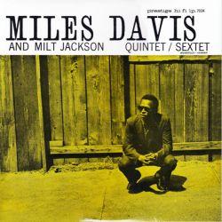 DAVIS, MILES AND JACKSON, MILT QUINTET/SEXTET (1LP)