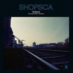 Tosca - Shopsca (Vinyl 2LP + CD)