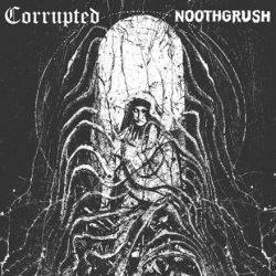 Noothgrush / Corrupted - Split (Vinyl LP)