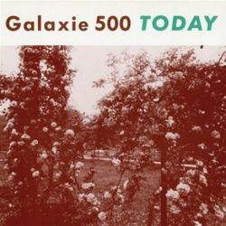 Galaxie 500 - Today (Vinyl LP)