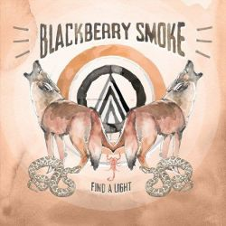 Blackberry Smoke - Find a Light (180g Vinyl 2LP)
