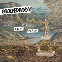 Grandaddy - Last Place (Vinyl LP)