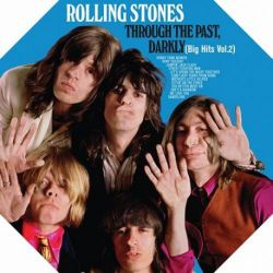 The Rolling Stones - THROUGH THE PAST DARKLY (180G CLEAR VINYL LP)