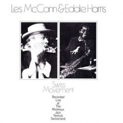 Les McCann and Eddie Harris - Swiss Movement (Vinyl LP)