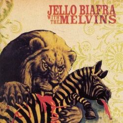 Jello Biafra with The Melvins - Never Breathe What You Can't See (Vinyl LP)
